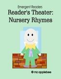 Reader's Theater: Nursery Rhymes