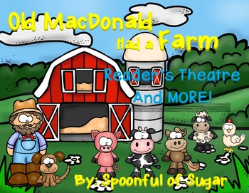Reader's Theater: Old MacDonald Had a Farm