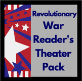 Reader's Theater Pack: Events Leading to the Revolutionary War