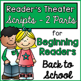 Reader's Theater Scripts for Beginning Readers {Back to School}