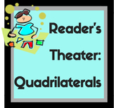 Reader's Theater: Quadrilaterals