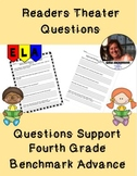 Readers Theater Questions for Fourth Grade Benchmark Advance