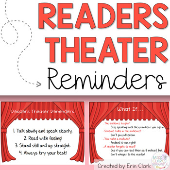 Readers Theater Reminders