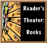 Reader's Theater: Rocks