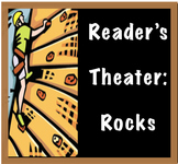 Reader's Theater: Rocks