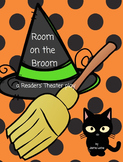 Readers' Theater: Room on the Broom