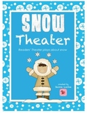 Readers' Theater: SNOW Pack