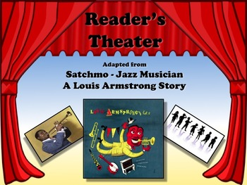 Reader's Theater SATCHMO - JAZZ MUSICIAN LOUIS ARMSTRONG - Great Non-Fiction!