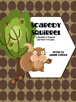 Readers' Theater: Scaredy Squirrel