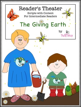 Reader's Theater Script: Earth Day, Organic Garden, Pollination, Compost, Bees