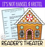 Readers' Theater Script & MORE! - It's Not Hansel and Gret