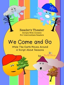 Reader's Theater Script: Reading-Science Center, The Seasons