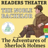 """Sherlock Holmes - """"The Adventure of the Noble Bachelor"""" -"""