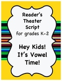 Reader's Theater Script- Short Vowels