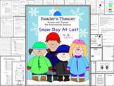 Reader's Theater Script: Snow Day At Last, Winter,  Readin