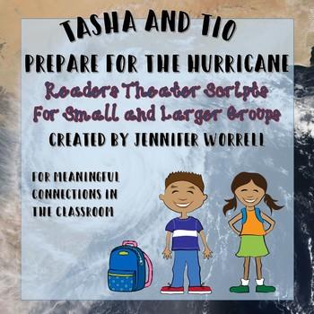 Readers Theater Script: Tasha and Tio Prepare for the Hurricane