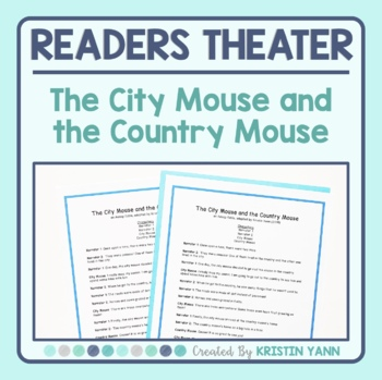 Readers Theater Script - The City Mouse and the Country Mouse