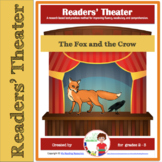 Readers Theater Script: The Fox and the Crow Aesop's Fable