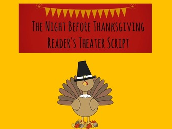 Reader's Theater Script: The Night Before Thanksgiving