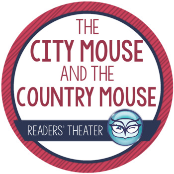 Readers' Theater Script and Lesson Plans - City Mouse and