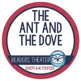 Readers' Theater Script and Lesson Plans - The Ant and the Dove