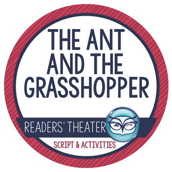 The Ant and the Grasshopper - Readers' Theater Activity Bundle