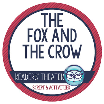 Readers' Theater Script and Lesson Plans - The Fox and the Crow