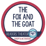 Readers' Theater Script and Lesson Plans - The Fox and the Goat