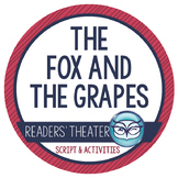Readers' Theater Script and Lesson Plans - The Fox and the Grapes