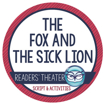 Readers' Theater Script and Lesson Plans - The Fox and the Sick Lion
