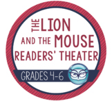 Readers' Theater Script and Lesson Plans - The Lion and the Mouse