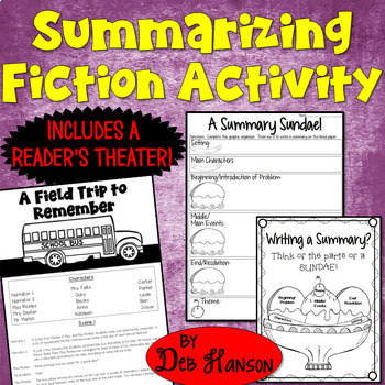 Readers' Theater Script and Summarizing Activity: A Field