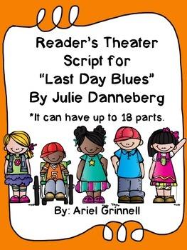 "Reader's Theater Script based on ""Last Day Blues"" by Julie Dannenberg"