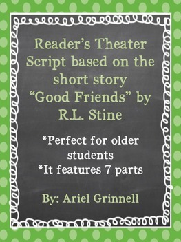 """Reader's Theater Script for """"Good Friends"""" by R.L. Stine"""