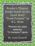 "Reader's Theater Script for ""Good Friends"" by R.L. Stine"