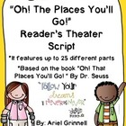 """Reader's Theater Script for """"Oh, The Places You'll Go!"""" by Dr. Seuss"""