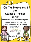 "Reader's Theater Script for ""Oh, The Places You'll Go!"" by"