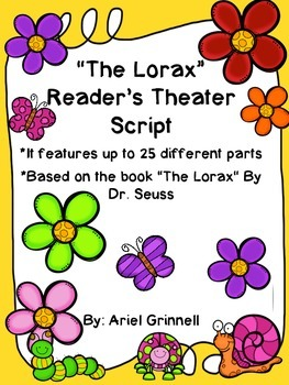 "Reader's Theater Script for ""The Lorax"" by Dr. Seuss"