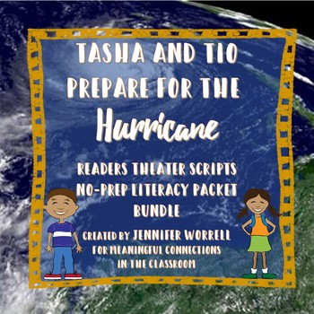 Readers Theater Scripts & Literacy Packet Bundle: Tasha, Tio, & the Hurricane