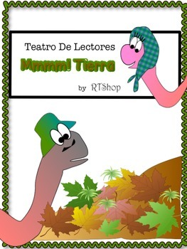 Spanish Reader's Theater Script , Reading Center, Science  (Lombrices)