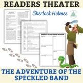 """Sherlock Holmes """"The  Adventure of the Speckled Band""""- Readers Theater - One-Act"""
