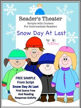 """Reader's Theater """"Snow Day At Last"""",1st Scene FREE, Reading Center & Activities"""