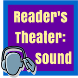 Reader's Theater: Concepts of Sound