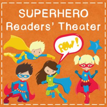 Readers' Theater: Superheroes