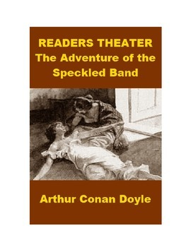 Readers Theater - The Adventure of the Speckled Band - She