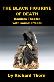 Readers Theater - The Black Figurine of Death with Sound Effects.