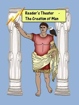 Greek Mythology- Creation of Man- Reader's Theatre