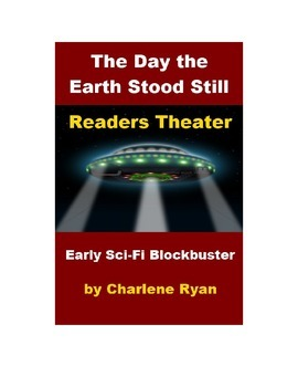 Readers Theater - The Day the Earth Stood Still