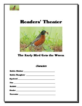 Readers Theater - The Early Bird Gets the Worm