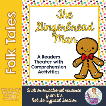 Readers Theater Folk Tale Gingerbread Man RL1.1, RL1.2, RL2.1, RL2.2  RL3.2